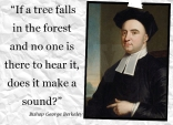 Bishop-George Berkeley Yes.