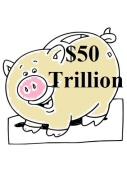 Piggy Bank $50 Trillion