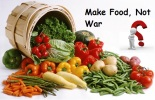 Make Food, Not War