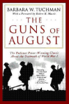 The Guns of August Courtesy: Barbara Tuchman