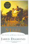 Guns, Germs, and Steel by Jared Diamond, 1997, A Scientist